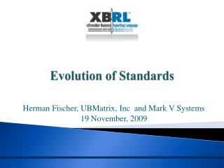 Evolution of Standards