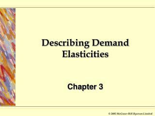 Describing Demand Elasticities