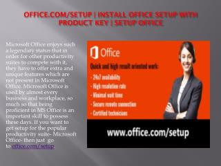 www.office.com/setup - Procedure to Install and Activate the Microsoft Office