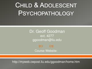 Welcome to  Child & Adolescent Psychopathology