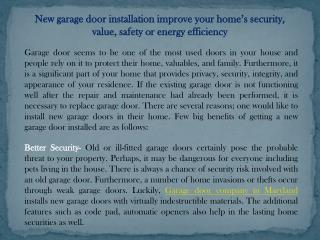New garage door installation improve your home's security, value, safety or energy efficiency