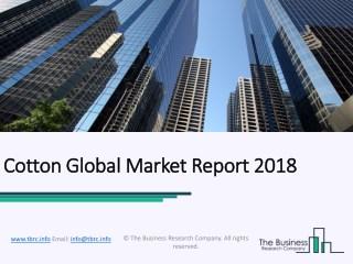 Cotton Global Market Report 2018