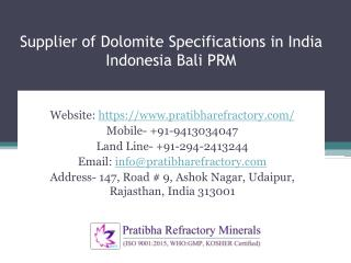Supplier of Dolomite Specifications in India Indonesia Bali PRM