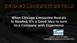 When Chicago Limousine Service Is Needed, It's a Good Idea to turn to a Company with Experience