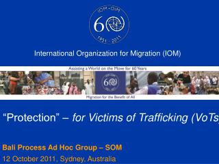 """Protection"" –  for Victims of Trafficking (VoTs)"