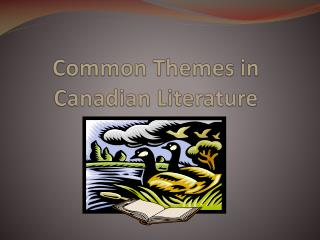 Common Themes in Canadian Literature