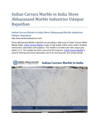 Indian Carrara Marble in India Shree Abhayanand Marble Industries Udaipur Rajasthan