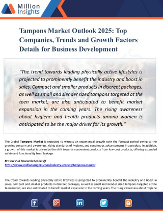 Tampons Market 2025 Opportunities, Applications, Drivers, Challenges, Types, Countries, & Forecast