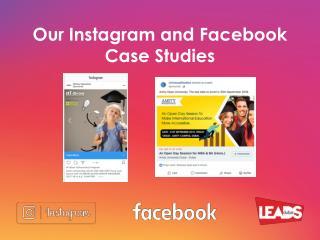 Facebook & Instagram Case Studies