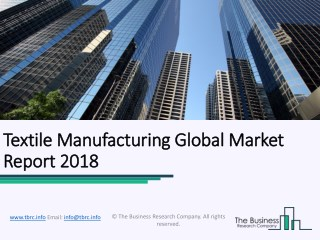 Textile Manufacturing Global Market Report 2018