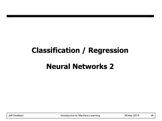 Classification / Regression Neural Networks 2
