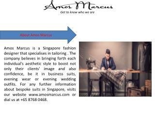 Bespoke Suits Singapore with Amos Marcus