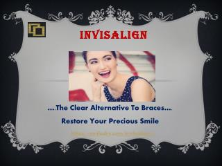 Clear & Comfortable Braces| Invisalign Treatment Cromwell