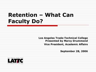 Retention – What Can Faculty Do?