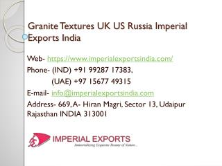 Granite Textures UK US Russia Imperial Exports India