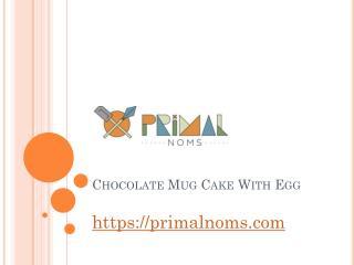 Chocolate Mug Cake With Egg