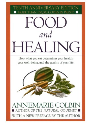 AnneMarie Colbin: Food And Healing PDF-Book Free Download