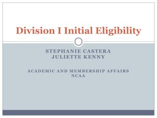 Division I Initial Eligibility
