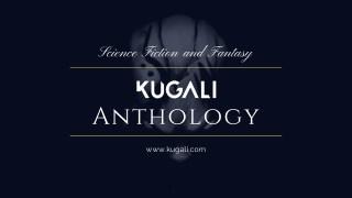 Science Fiction and Fantasy Anthologies || Kugali Anthology