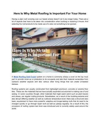 Here is why metal roofing is important for your home