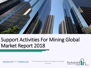 Support Activities For Mining Global Market Report 2018