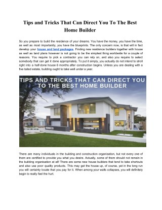 Tips and Tricks That Can Direct You To The Best Home Builder