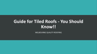 Guide for Tiled Roofs - You Should Know!!