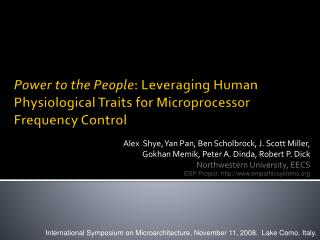 Power to the People: Leveraging Human Physiological Traits for Microprocessor Frequency Control