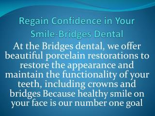 Regain confidence in your smile - Brandon dentist