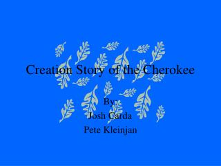 Creation Story of the Cherokee