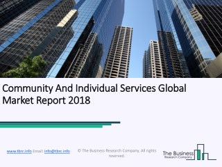 Community And Individual Services Global Market Report 2018