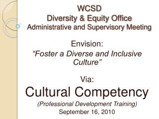 WCSD Diversity & Equity Office Administrative and Supervisory Meeting