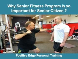 Why Senior Fitness Program is so Important for Senior Citizen ?