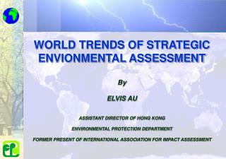 ASSISTANT DIRECTOR OF HONG KONG   ENVIRONMENTAL PROTECTION DEPARTMENT  FORMER PRESENT OF INTERNATIONAL ASSOCIATION FOR I