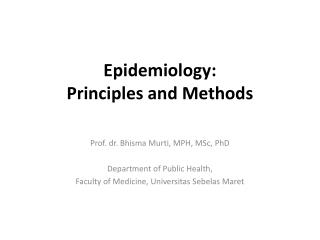 Epidemiology : Principles and Methods