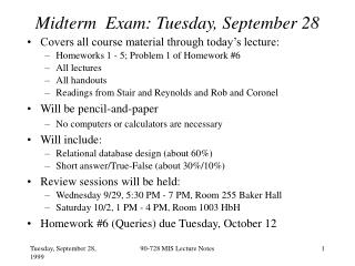 Midterm  Exam: Tuesday, September 28