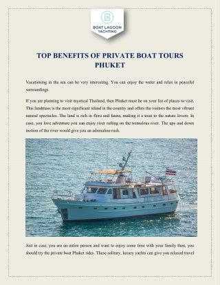TOP BENEFITS OF PRIVATE BOAT TOURS PHUKET