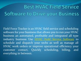 Best HVAC Field Service Software to Drive your Business
