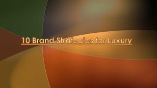 10 Brand Strategies for Luxury