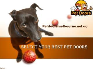 Select best Pet Doors Melbourne