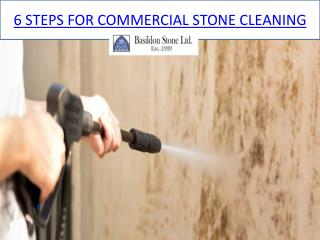 6 STEPS FOR COMMERCIAL STONE CLEANING