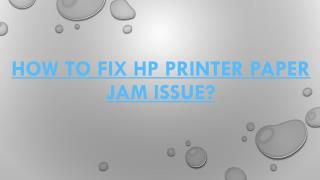 How to fix HP Printer Paper Jam Issue?