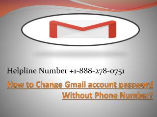 How to Change Gmail account password Without Phone Number?