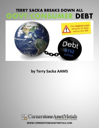 Financial Analyst Terry Sacka Breaks Down All American Government and Consumer Debt