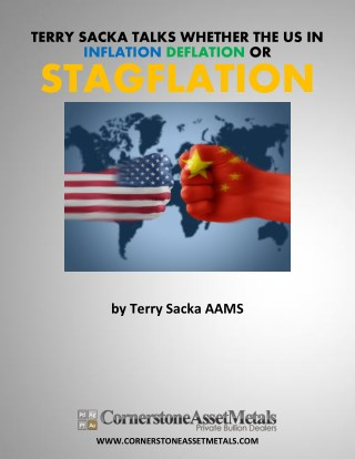 Terry Sacka Talks Whether US Is In Inflation, Deflation or Stagflation