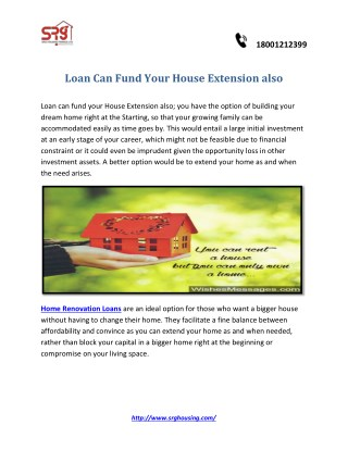 Loan Can Fund Your House Extension also