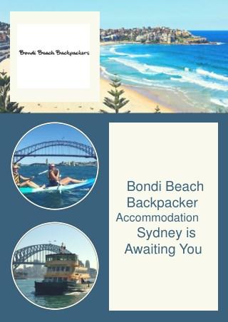 Bondi Beach Backpacker Accommodation Sydney is Awaiting You