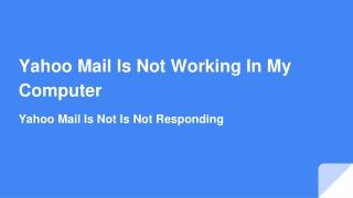 Yahoo Mail is Not Working in My Computer