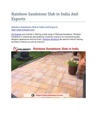 Rainbow Sandstone Slab in India Anil Exports