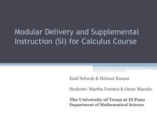 Modular Delivery and Supplemental Instruction SI for Calculus Course